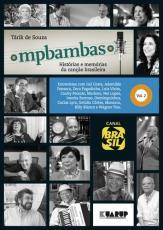 MPBAMBAS - VOLUME 2 - HISTÓRIAS E MEMÓRIAS DA CANÇÃO BRASILEIRA