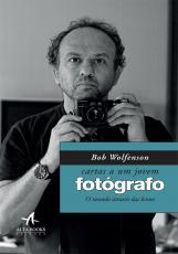 CARTAS A UM JOVEM FOTÓGRAFO - O MUNDO ATRAVÉS DAS LENTES