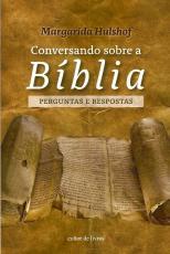 CONVERSANDO SOBRE A BÍBLIA - PERGUNTAS E RESPOSTAS