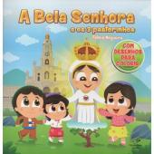 BELA SENHORA E OS 3 PASTORINHOS, A