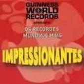 RECORDES MUNDIAIS MAIS IMPRESSIONANTES, OS - 1