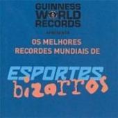 MELHORES RECORDES MUNDIAIS DE ESPORTES BIZARROS, OS - 1