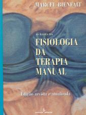 BASES DA FISIOLOGIA DA TERAPIA MANUAL, AS