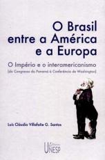 O BRASIL ENTRE A AMÉRICA E A EUROPA