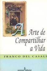 ARTE DE COMPARTILHAR A VIDA, A - 1