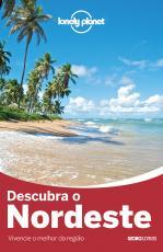 GUIA LONELY PLANET - DESCUBRA O NORDESTE