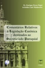 COMENTARIOS RELATIVOS A LEGISLACAO CANONICA DESTINADOS AO SECRETATIADO PARO - 2