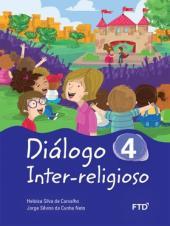 DIÁLOGO INTER RELIGIOSO - 4 ANO
