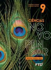 CIÊNCIAS NOVO PENSAR - 9 ANO - BIOLOGIA QUÍMICA E FÍSICA
