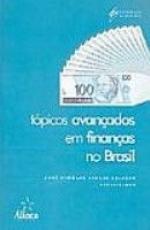TOPICOS AVANCADOS EM FINANCAS NO BRASIL - 1