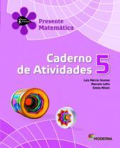 PROJETO PRESENTE - MATEMATICA - ATIVIDADES - 5º ANO