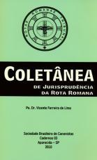 COLETANEA DE JURISPRUDENCIA DA ROTA ROMANA