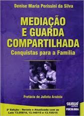 MEDIAÇÃO E GUARDA COMPARTILHADA - CONQUISTAS PARA A FAMÍLIA