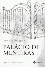 PALÁCIO DE MENTIRAS - O AGUARDADO DESFECHO DA SÉRIE THE ROYALS
