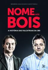NOME AOS BOIS - A HISTÓRIA DAS FALCATRUAS DA JBS