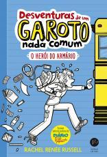 DESVENTURAS DE UM GAROTO NADA COMUM: O HEROI DO ARMARIO