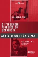 ITINERÁRIO PIONEIRO DO URBANISTA ATTILIO CORRÊA LIMA, O - (BOX COM 2 VOLUMES)