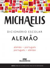 MICHAELIS DICIONÁRIO ESCOLAR ALEMÃO - ALEMÃO / PORTUGUÊS - PORTUGUÊS / ALEMÃO