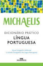 MICHAELIS DICIONÁRIO PRÁTICO LÍNGUA PORTUGUESA