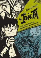 idiota, O - O clássico de Fiódor Dostoiévski em quadrinhos