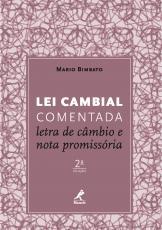 LEI CAMBIAL COMENTADA - LETRA DE CÂMBIO E NOTA PROMISSORA