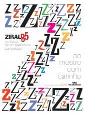 AO MESTRE COM CARINHO - ZIRALDO 85 NO TRAÇO DE 85 TALENTOSOS CARTUNISTAS
