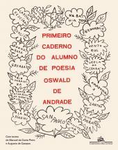 PRIMEIRO CADERNO DO ALUNO DE POESIA - EDIÇÃO FACSÍMILE