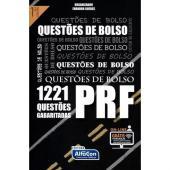 QUESTÕES DE BOLSO - PRF - 1221 QUESTÕES GABARITADAS