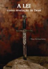 LEI COMO REVELAÇÃO DE DEUS, A