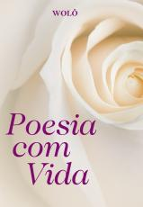 POESIA COM VIDA