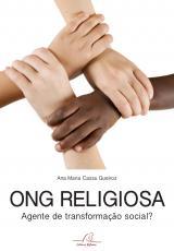 ONG RELIGIOSA - AGENTE DE TRANSFORMAÇÃO SOCIAL?