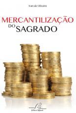 MERCANTILIZAÇÃO DO SAGRADO