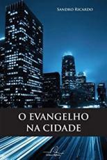 EVANGELHO NA CIDADE, O