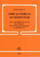 ABRI AS PORTAS AO REDENTOR - 5ª