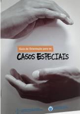 GUIA DE ORIENTACAO PARA OS CASOS ESPECIAIS - 5ª