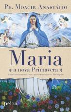 MARIA - A NOVA PRIMAVERA