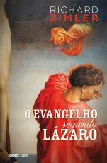 EVANGELHO SEGUNDO LÁZARO, O