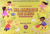 NA AMIZADE DE DEUS - UMA NOVA PROPOSTA 2