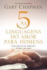 5 LINGUAGENS DO AMOR PARA HOMENS, AS