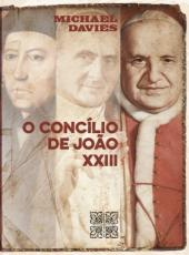CONCÍLIO DE JOÃO XXIII, O