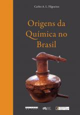ORIGENS DA QUÍMICA NO BRASIL