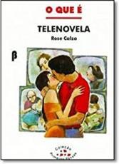 QUE E TELENOVELA, O