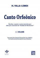 CANTO ORFEONICO - VOL. 1