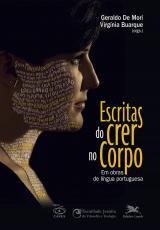 ESCRITAS DO CRER NO CORPO - EM OBRAS DE LÍNGUA PORTUGUESA