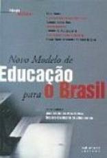 NOVO MODELO DE EDUCACAO PARA O BRASIL - 1ª
