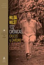132 CRÔNICAS - CASCOS E CARÍCIAS E OUTROS ESCRITOS