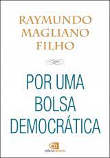 POR UMA BOLSA DEMOCRÁTICA