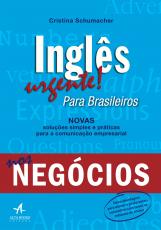 INGLÊS URGENTE PARA BRASILEIROS NOS NEGÓCIOS