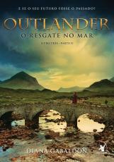 OUTLANDER - O RESGATE NO MAR - LIVRO 3 PARTE 2