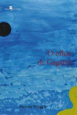 OLHAR DE GAGARIN, O - ESCRITOS DE LITERATURA FILOSOFIA E ARTE
